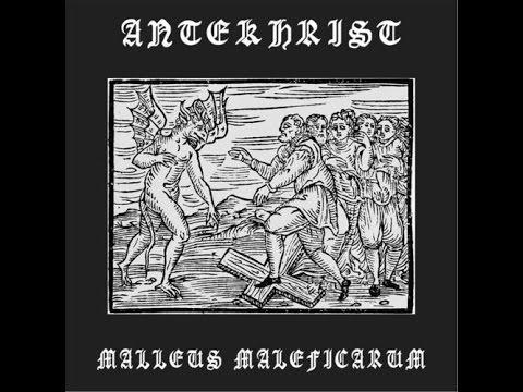 Antekhrist - Malleus Maleficarum (Full Album)