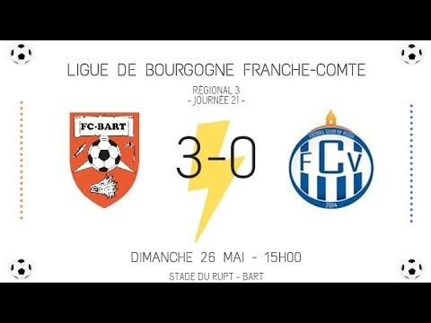 F.C. Bart - F.C Vesoul (3-0) - Résumé + Célébration du Titre