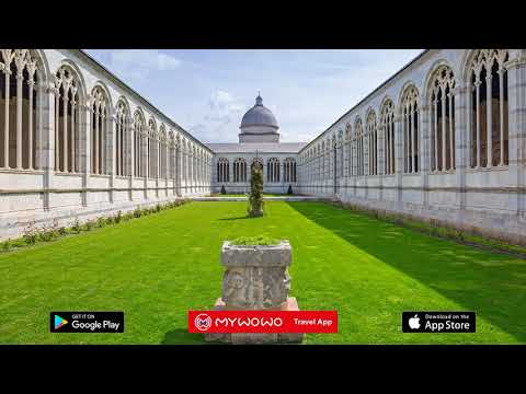Piazza Dei Miracoli – Camposanto Presentation – Pisa – Audio Guide – MyWoWo  Travel App