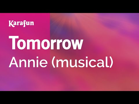 Karaoke Tomorrow  Annie *