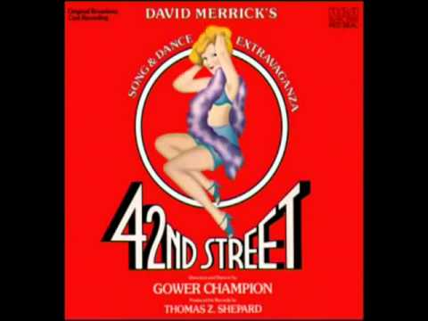 42nd Street 1980 Original Broadway Cast  7 Were in the money the gold diggers song