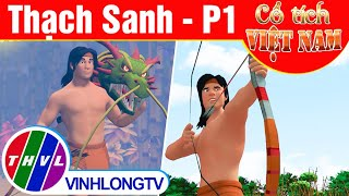 Thạch Sanh - Phần 1 | Phim 3D Cổ tích Việt Nam