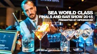 SEA World Class Finals and Bar Show 2015
