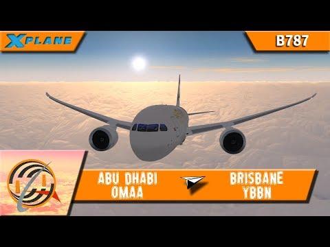 [X-PLANE] Abu Dhabi [OMAA] to Brisbane [YBBN] | ETD484 | B787 [IVAO]