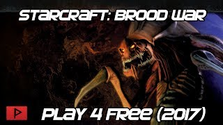 [How To] Play Starcraft: Brood War for Free Tutorial (2017)
