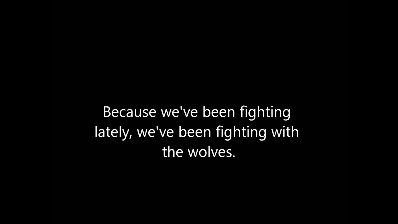 Ben Howard The Wolves Lyrics Favorite Right Now Ben Howard Lyrics Ben Howard The Wolves Ben Howard