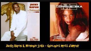 Jacky Rapon & Monique Seka   Quelques mots d