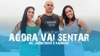 Baixar Agora vai sentar Mc Jhowzinho e Kadinho Yuri Martins