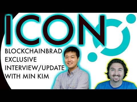 ICON EXCLUSIVE UPDATE | MIN KIM interview with BlockchainBrad | ICON FOUNDATION | ICON NEWS