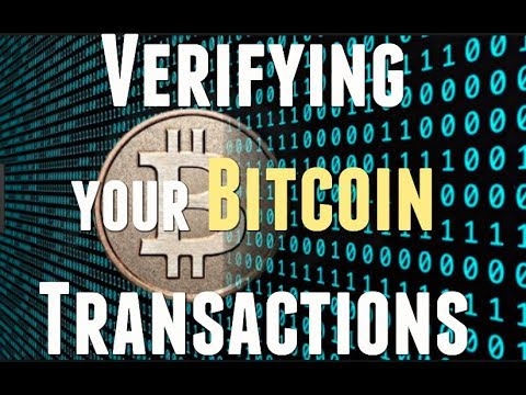 Verifying Your Bitcoin Transactions And Confirmations