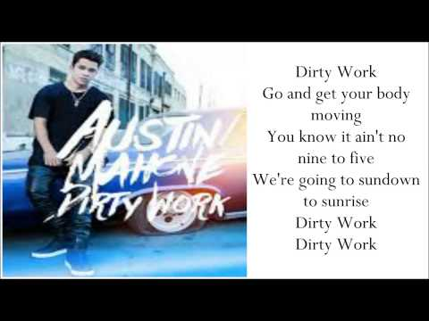 Austin Mahone - Dirty Work (OFFICIAL AUDIO) Lyrics