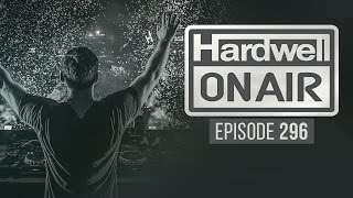 Repeat youtube video Hardwell On Air 296