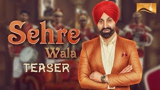 Download Hindi Video Songs - Sehre Wala (Teaser) | Sukshinder Shinda | White Hill Music | Releasing on 30th January