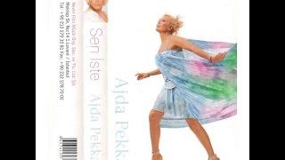 Ajda Pekkan - Sen İste (Remix) (SEN İSTE - 2003)