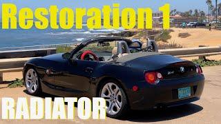 BMW Z4 Restoration 1: Radiator Change