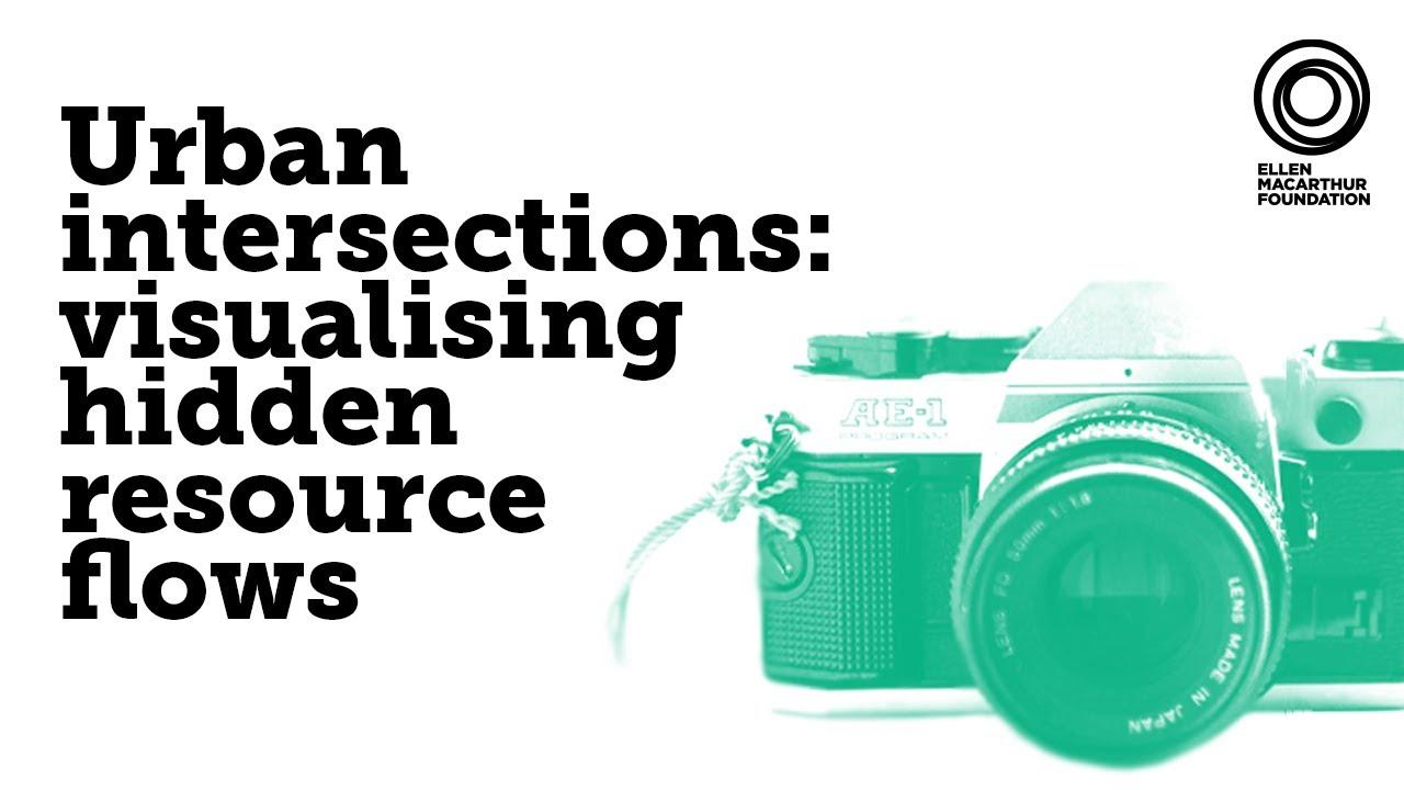 Urban intersections: visualising hidden resource flows