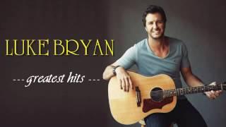 Luke Bryan Greatest Hits (FULL ALBUM) | Luke Bryan BEST SONGS …