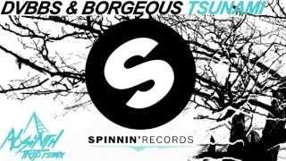 DVBBS & Borgeous - Tsunami (Vaccid Trap Remix)