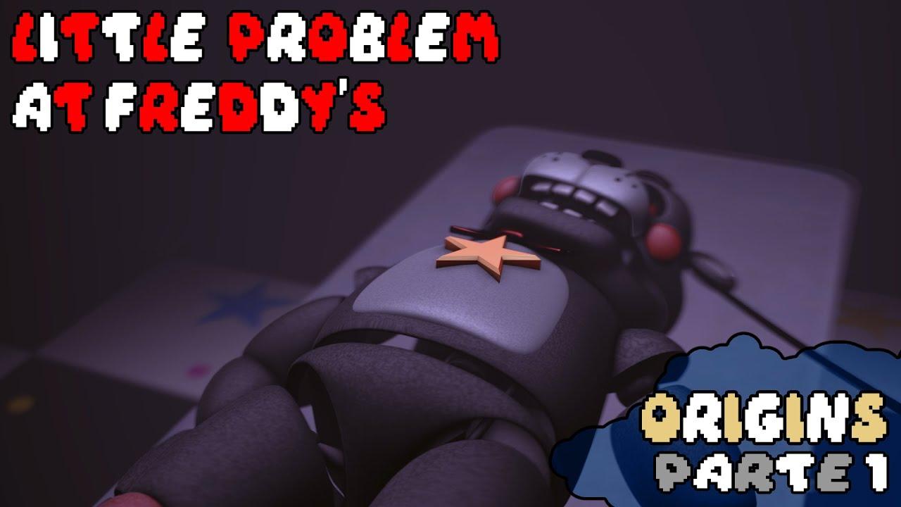 [SFM FNAF] Little Problem At Freddy's Origins | #1