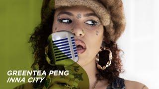 Смотреть клип Greentea Peng - Inna City