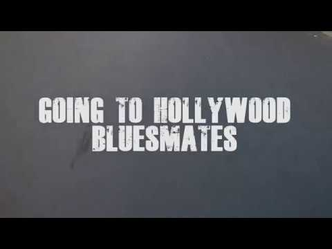 BluesMates - GOING TO HOLLYWOOD (Official Lyric Video)