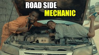 ROAD SIDE MECHANIC (PRAIZE VICTOR COMEDY )