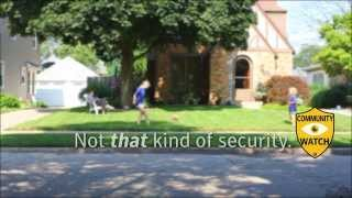 Not That Type Of Security Company - Community Patrol