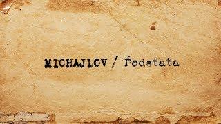 Michajlov - Podstata (prod. Lkama)