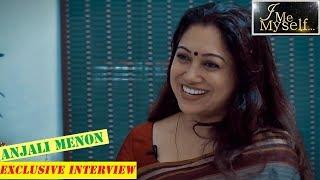 I ME MYSELF ft. Anjali Menon - സൈബർ ആക്രമണത്തെക്കുറിച്ച് തുറന്നടിച്ച് അഞ്ജലി മേനോൻ