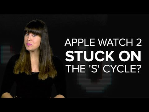 Will the Apple Watch 2 get stuck on the S cycle? (CNET News)