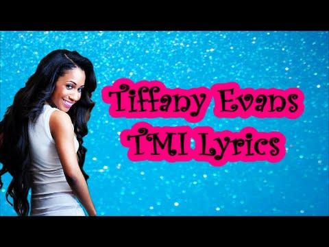 Tiffany Evans - TMI (Lyrics)