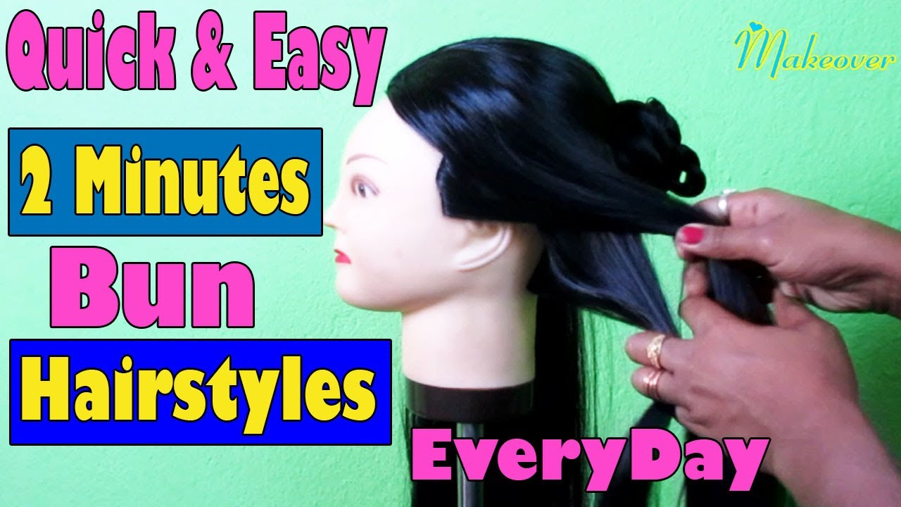 Quick & Easy 2 Minutes Bun Hairstyles Everyday | Hairstyle | How to make Hairstyles Bun Tutorial