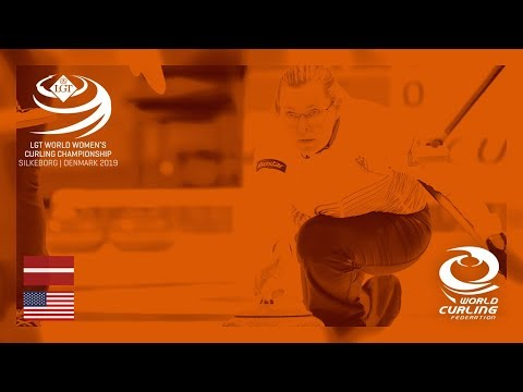 Latvia v United States - round robin - LGT World Women's Curling Championships 2019