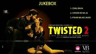 Twisted 2 | Pyaar Ho Jaaye Na | VB On The Web | - New Web Series By Vikram Bhatt