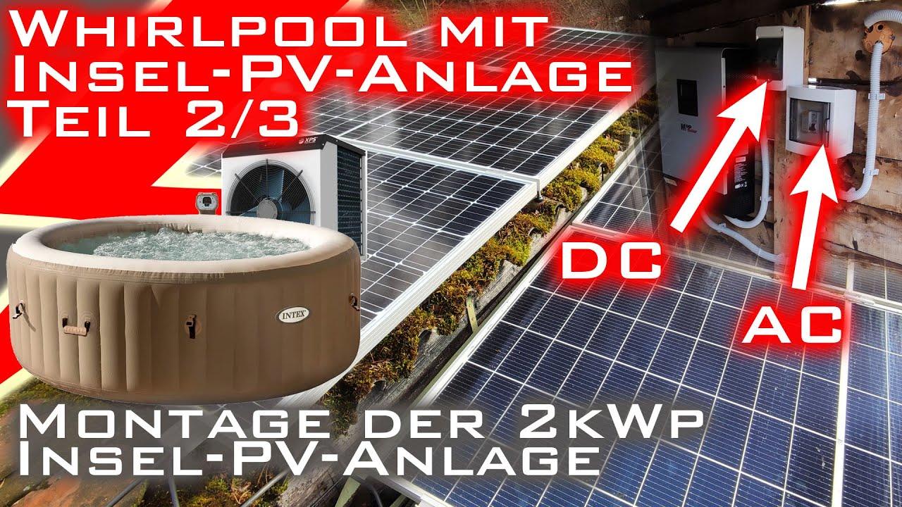 Whirlpool mit 2kWp Insel-PV-Anlage - Geht das? - Teil 2/3