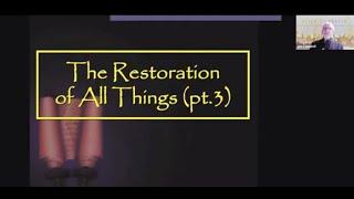 Restoration of All Things with Rev. Joseph Campbell (Part 3) www.altarofprayer.com