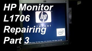 How to fix and solve HP L1706 LCD monitor / any computer monitor PART 3 by ictmguru