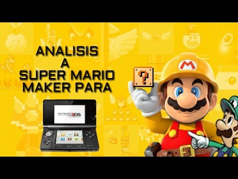 Analisis a SUPER MARIO MAKER FOR NINTENDO 3DS