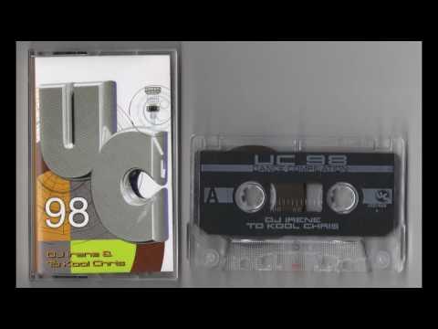 (1998) DJ Irene & To Kool Chris - UC '98 [Cassette Rip] mp3