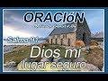 Oración, Dios mi lugar seguro - Salmo 91 | Oración para empezar el Día