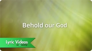 Sovereign Grace Music - Behold Our God - Lyric Video