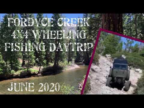 June 2020 Fordyce Creek Wheeling & Fishing