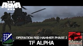 Op Red Hammer Phase 2 - TF Alpha - ArmA 3