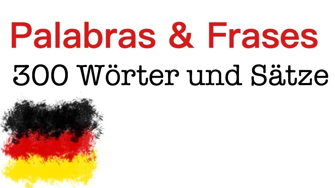 300 Palabras Y Frases En Alemán Para Principiantes A1 A2
