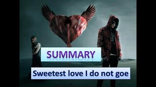 Sweetest love i do not goe summary