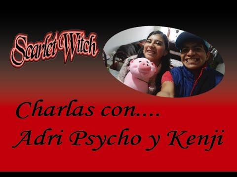 Charlas con Adri Psycho y Kyuketsuki Kenji... || SCARLET WITCH (Wanda Maximoff)
