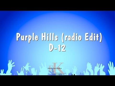 Purple Hills (radio Edit) - D-12 (Karaoke Version)
