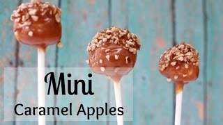 How To Make Mini Caramel Apples! Kids Love These!