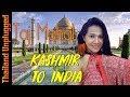 Thai Girls Tour Kashmir to India and the Taj Mahal