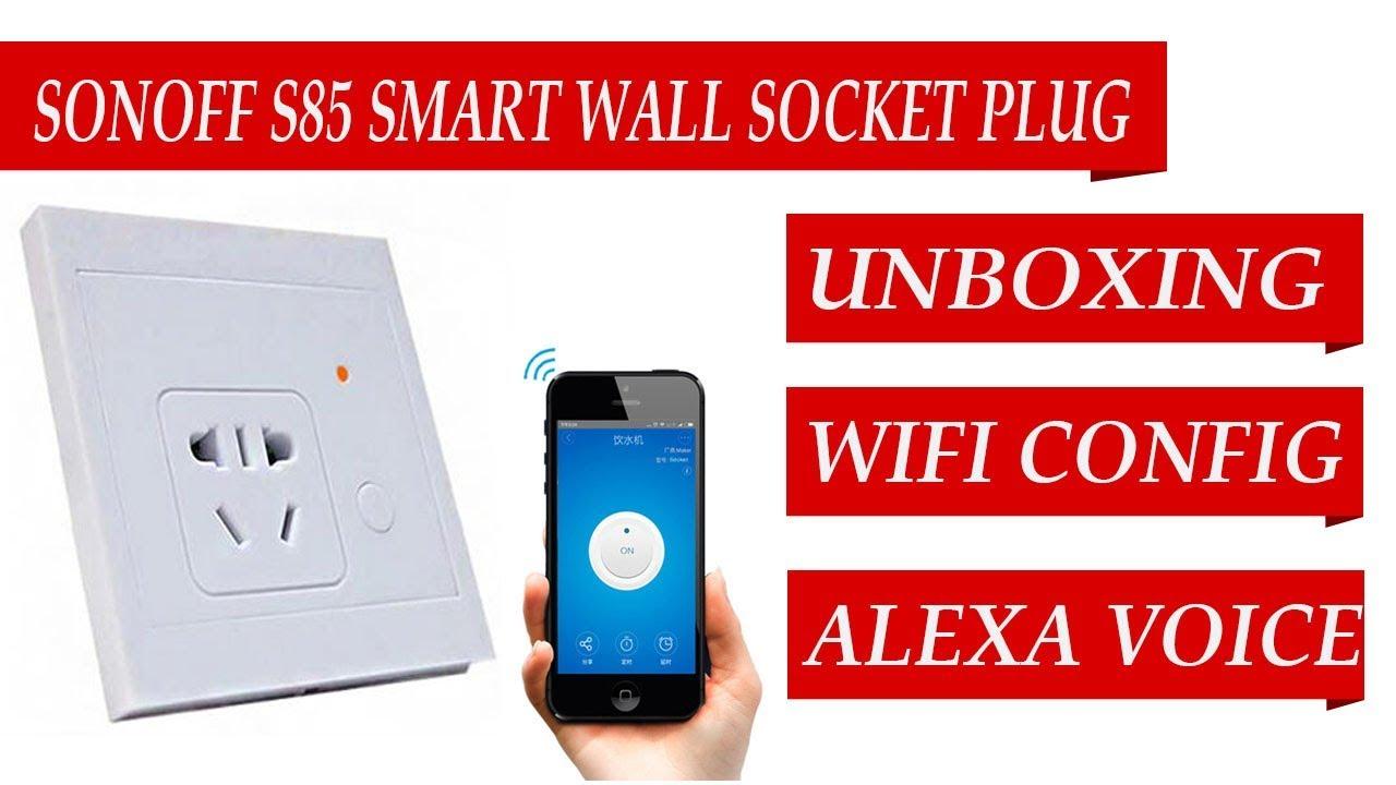 Smart Plug Wiring Real Diagram Fenwal Ignition Module 35 655500 001 Sonoff S85 10a 2200w Socket Wall Wifi Configue Rh Youtube Com 120